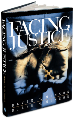 facing justice by David and Dianne Munson
