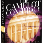 The Camelot Conspiracy by David and Diane Munson